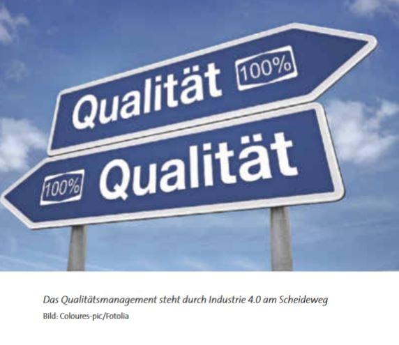 Qualitätsmanagement im Zeitalter der Industrie 4.0